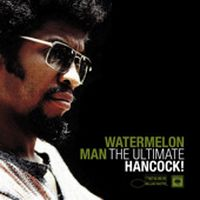 Cover Herbie Hancock - Watermelon Man - The Ultimate Hancock!