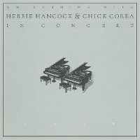 Cover Herbie Hancock & Chick Corea - An Evening With Herbie Hancock & Chick Corea