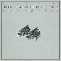 Cover Herbie Hancock & Chick Corea - An Evening With Herbie Hancock & Chick Corea