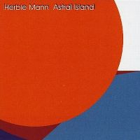 Cover Herbie Mann - Astral Island