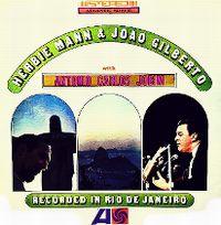 Cover Herbie Mann & João Gilberto with Antonio Carlos Jobim - Recorded In Rio De Janeiro