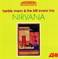Cover Herbie Mann & The Bill Evans Trio - Nirvana