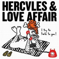 Cover Hercules & Love Affair feat. John Grant - I Try To Talk To You