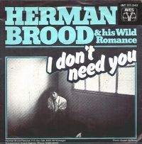 Cover Herman Brood & His Wild Romance - I Don't Need You
