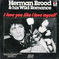 Cover Herman Brood & His Wild Romance - I Love You Like I Love Myself