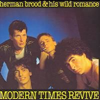 Cover Herman Brood & His Wild Romance - Modern Times Revive