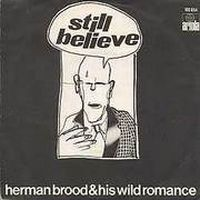 Cover Herman Brood & His Wild Romance - Still Believe