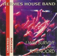 Cover Hermes House Band - I Will Survive (La La La)