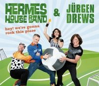 Cover Hermes House Band & Jürgen Drews - Hey! We're Gonna Rock This Place