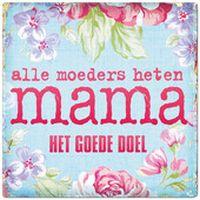 Cover Het Goede Doel - Alle moeders heten mama