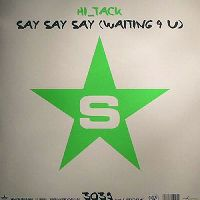 Cover Hi_Tack - Say Say Say (Waiting 4U)