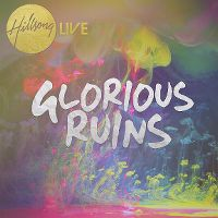Cover Hillsong - Live - Glorious Ruins