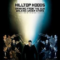 Cover Hilltop Hoods - Drinking From The Sun - Walking Under Stars - Restrung