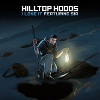 Cover Hilltop Hoods feat. Sia - I Love It
