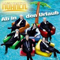 Cover Höhner - Ab in den Urlaub