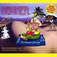 Cover Höhner - Die Karawane zieht weiter... dä Sultan hät Doosch! (Remix)