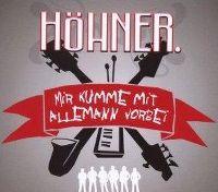 Cover Höhner - Mir kumme mit Allemann vorbei