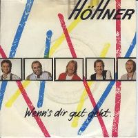 Cover Höhner - Wenn's dir gut geht ...
