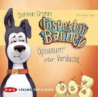 Cover Hörbuch / Tommi Piper - Doreen Cronin. Inspektor Barney - Opossum unter Verdacht