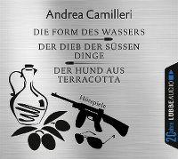Cover Hörspiel - Andrea Camilleri: Die Form des Wassers - Der Dieb der süssen Dinge - Der Hund aus Terracotta