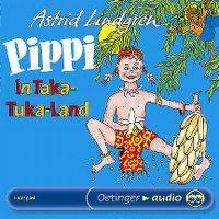 Cover Hörspiel - Astrid Lindgren: Pippi in Taka-Tuka-Land