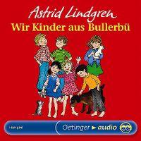 Cover Hörspiel - Astrid Lindgren: Wir Kinder aus Bullerbü