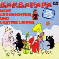 Cover Hörspiel - Barbapapa - Neue Geschichten und lustige Lieder 2