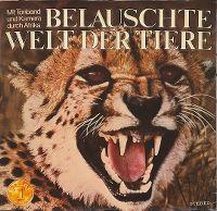 Cover Hörspiel - Belauschte Welt der Tiere