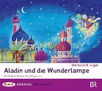 Cover Hörspiel - Bernhard Jugel: Aladin und die Wunderlampe