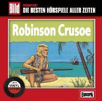 Cover Hörspiel - Bild präsentiert: Die besten Hörspiele aller Zeiten / 13. Robinson Crusoe