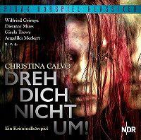 Cover Hörspiel - Christina Calvo: Dreh Dich nicht um!