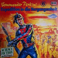 Cover Hörspiel - Commander Perkins: Expedition in die Vergangenheit