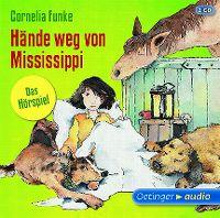 Cover Hörspiel - Cornelia Funke: Hände weg von Mississippi