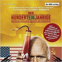 Cover Hörspiel - Der Hunderteinjährige der die Rechnung nicht bezahlte und verschwand