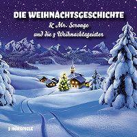 Cover Hörspiel - Die Weihnachtsgeschichte & Mr. Scooge und die 3 Weihnachtsgeister