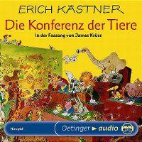 Cover Hörspiel - Erick Kästner / James Krüss: Die Konferenz der Tiere