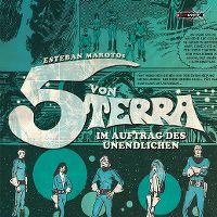 Cover Hörspiel - Esteban Marotos 5 von Terra - Im Auftrag des Unendlichen