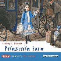 Cover Hörspiel - Frances H. Burnett: Prinzessin Sara