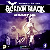 Cover Hörspiel - Gordon Black - Der Monstermacher