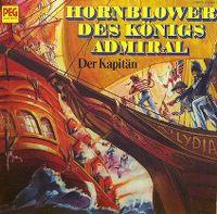 Cover Hörspiel - Hornblower, des Königs Admiral - Der Kapitän