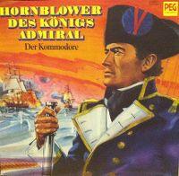 Cover Hörspiel - Hornblower, des Königs Admiral - Der Kommodore