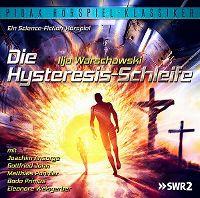 Cover Hörspiel - Ilja Warschawski: Die Hysteresis-Schleife
