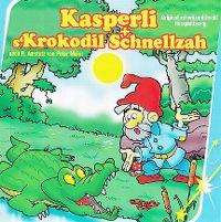 Cover Hörspiel - Kasperli + s'Krokodil Schnellzah