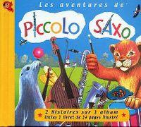 Cover Hörspiel - Les aventures de Piccolo Saxo