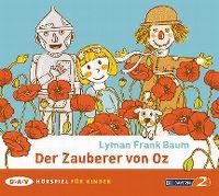 Cover Hörspiel - Lyman Frank Baum: Der Zauberer von Oz