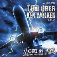 Cover Hörspiel - Markus Topf: Tod über den Wolken