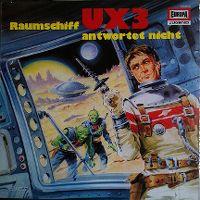 Cover Hörspiel - Raumschiff UX3 antwortet nicht