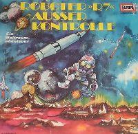 Cover Hörspiel - Roboter »R7« ausser Kontrolle