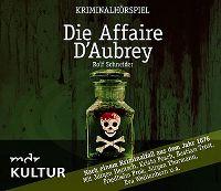 Cover Hörspiel - Rolf Schneider: Die Affaire D'Aubrey