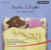 Cover Hörspiel - Rosalie Trüffel: Vom Glück zu zweit